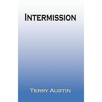 Intermission by Austin & Terry