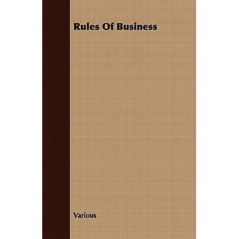 Rules Of Business by Various