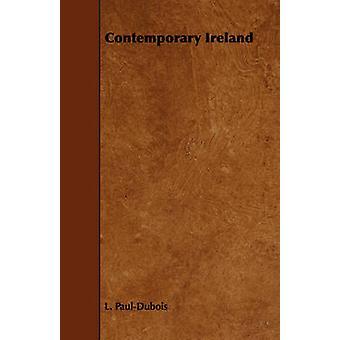 Contemporary Ireland by PaulDubois & L.