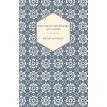 The Collected Novels of Virginia Woolf  Volume II  Between the Acts Mrs Dalloway Orlando by Woolf & Virginia