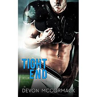 Tight End by McCormack & Devon