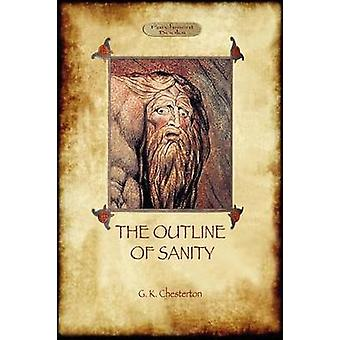 The Outline of Sanity by Gilbert & Keith Chesterton