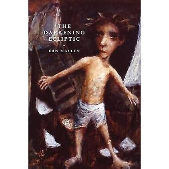 The Darkening Ecliptic by Malley & Ern