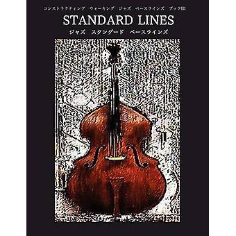 Constructing Walking Jazz Bass Lines Book III  Standard Line  Japanese Edition by Mooney & Steven
