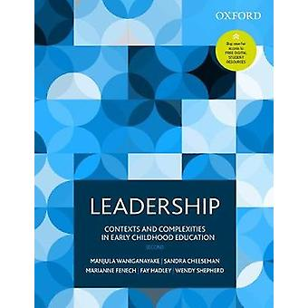 Leadership - Contexts and Complexities in Early Childhood Education by