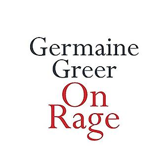 On Rage by Germaine Greer - 9780522874327 Book