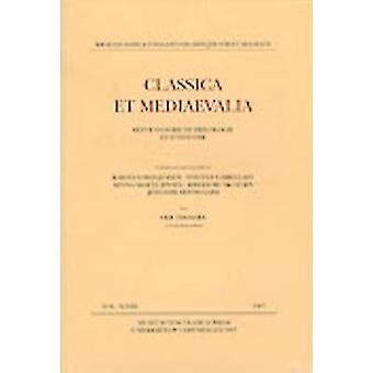 Classica et Mediaevalia - v. 48 van Ole Thomsen - Karsten Friis-Jensen