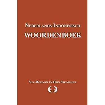Nederlands-Indonesisch Woordenboek (2nd Revised edition) by S. Moeima