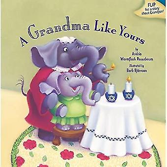 Oma als de jouwe / een opa als de jouwe