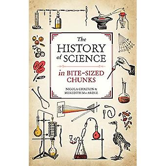 The History of Science in Bite-sized Chunks door Nicola Chalton - 97817