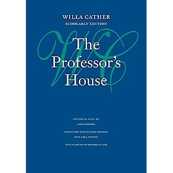 The Professor's House by Willa Cather - 9780803214286 Book