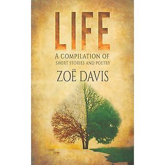 Life Una recopilación de cuentos y poesía de Zoe Davis