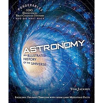 Astronomy (Ponderables) - An Illustrated History of The Universe by To