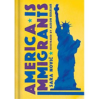 America Is Immigrants by Sara Novic - 9781984819826 Book