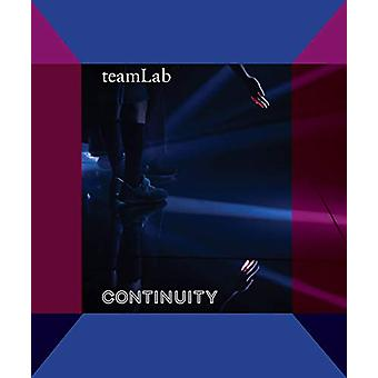 teamLab - Continuity by Karin G. Oen - 9780939117888 Book