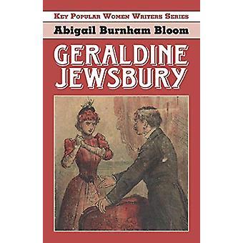 Geraldine Jewsbury by Abigail Burnham Bloom - 9781912224876 Book