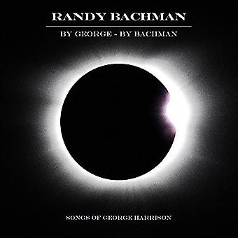 Randy Bachman - By George by Bachman [CD] USA import