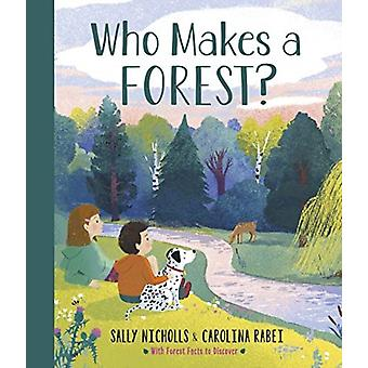 Who Makes a Forest by Nicholls & Sally