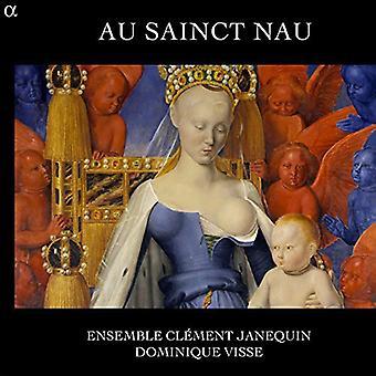 Ensemble Clément Janequin - importer des USA Au Sainct Nau [CD]