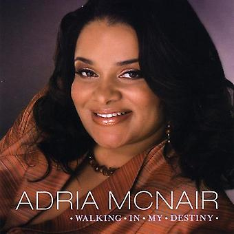 Adria McNair - Walking in My Destiny [CD] USA import