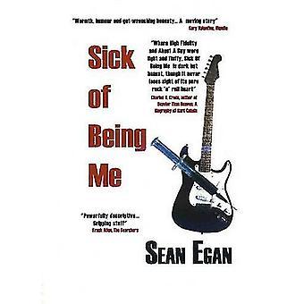 Sick of Being Me by Sean Egan - 9780954575007 Book