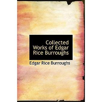 Collected Works of Edgar Rice Burroughs by Edgar Rice Burroughs - 978