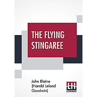The Flying Stingaree by John Blaine (Harold Leland Goodwin) - 9789353