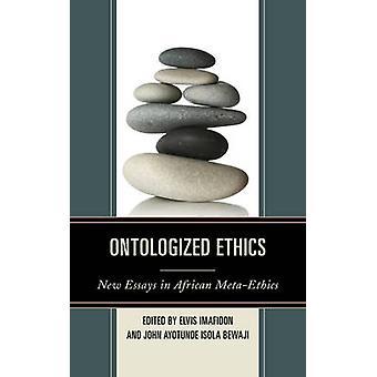 Ontologized Ethics