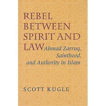 Rebel mellem ånd og lov af Scott Kugle