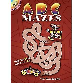 ABC Mazes von Viki Woodworth