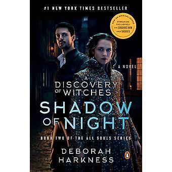 Shadow of Night Movie TieIn by Deborah Harkness