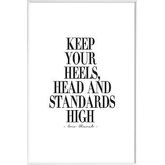 JUNIQE Print - Keep Your Heels, Head & Standards High - Quotes & Slogans Poster in Black & White