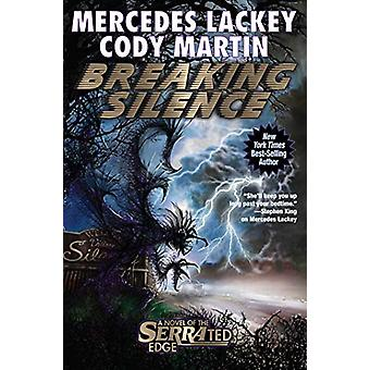Breaking Silence by Mercedes Lackey, Cody Martin (Hardcover, 2020)