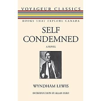 Self Condemned by Introduction by Allan Pero Wyndham Lewis