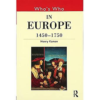 Who's Who in Europe, 1450-1750 (Who's Who (Routledge))