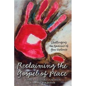 Reclaiming The Gospel of Peace