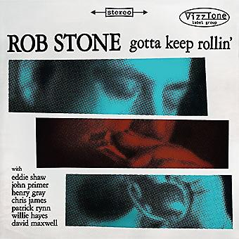 Rob Stone - Gotta Keep Rollin [CD] USA import