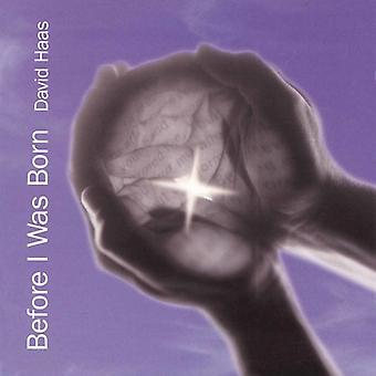 David Haas - Before I Was Born [CD] USA import