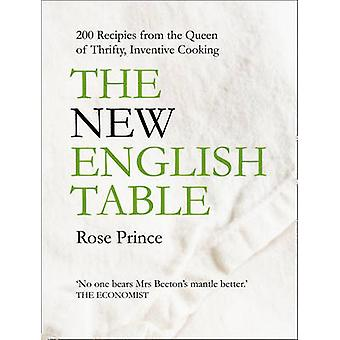 The New English Table - 200 Recipes from the Queen of Thrifty - Invent