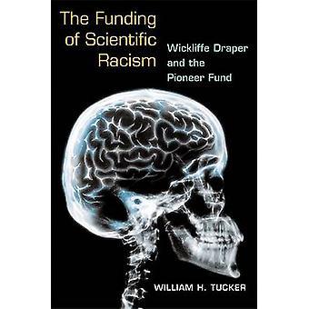 Finansowanie naukowych rasizm - Wickliffe Drapera i pionier Fu