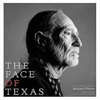 Das Gesicht von Texas von Michael O'Brien - Elizabeth O'Brien - 9780292763