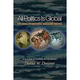 Toda la política es Global - () explicando internacional regímenes normativos
