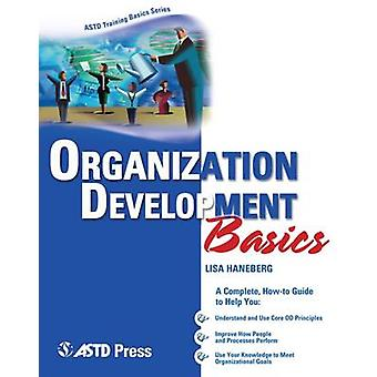 Organization Development Basics by Lisa Haneberg - 9781562864118 Book