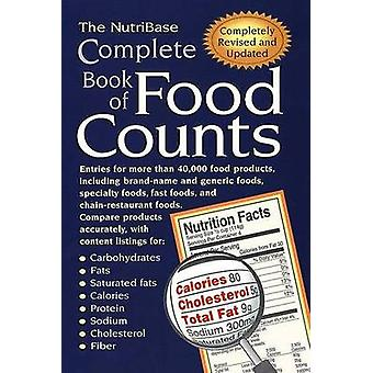 The NutriBase Complete Book of Food Counts by Nutribase - 97815833310