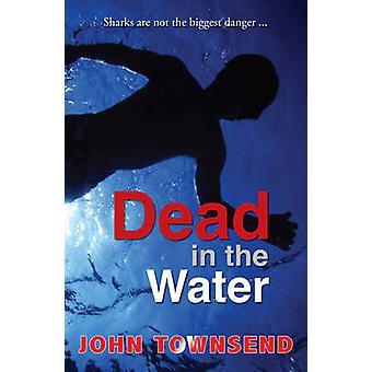 Mort dans l'eau par John Townsend - livre 9781781279465