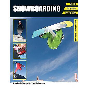 Snowboard - habilidades - capacitación - técnicas por Dan Wakeham - Sophie