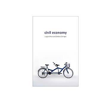 Civil Economy by Luigino Bruni - 9781911116004 Book