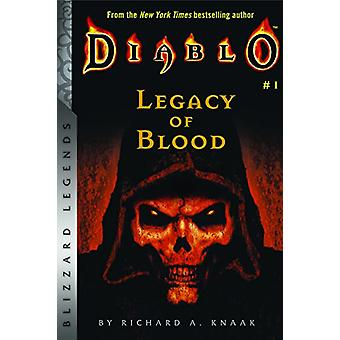 Diablo - Legacy of Blood - Legacy of Blood by Richard A Knaak - 9781945