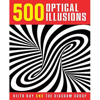 500 Optical Illusions by Keith Kay - The Diagram Group - 978145491139