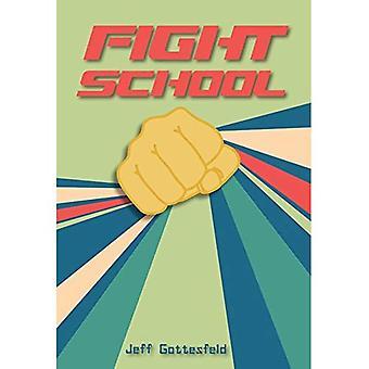 Fight School (Red Rhino)